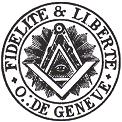 Loge Fidélité & Liberté Genève